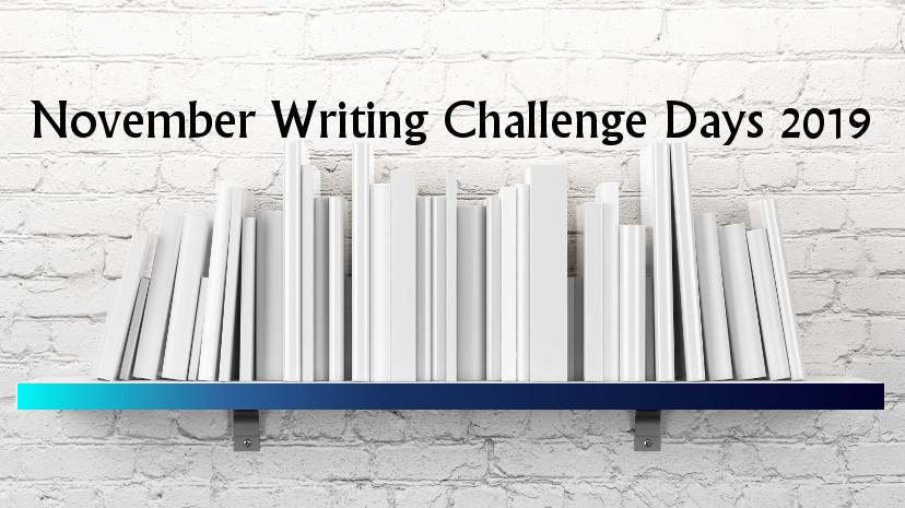 November Writing Challenge Days 2019 (NaNoWriMo Support)