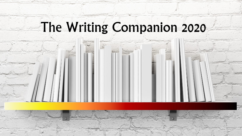 The Writing Companion 2020 - Daily Writing, Daily Accountability, Daily Support